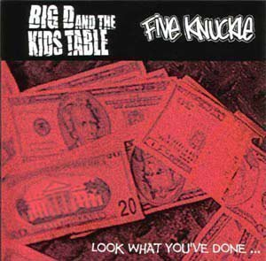 Big D And The Kids Table - Look What You've Done…