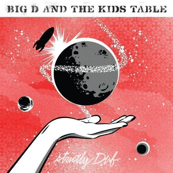 Big D And The Kids Table - Strictly Dub