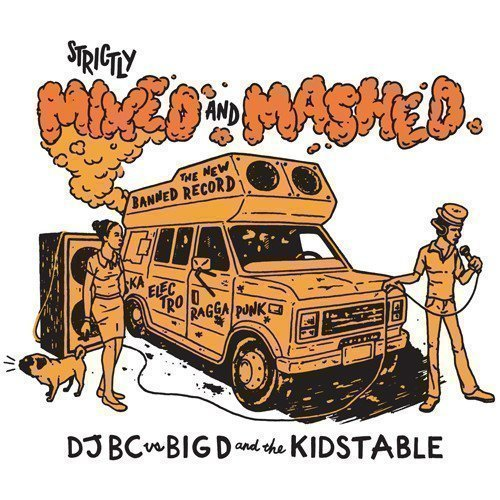 Big D And The Kids Table - Strictly Mixed And Mashed