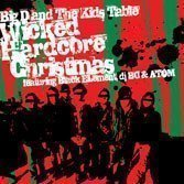 Big D And The Kids Table - Wicked Hardcore Christmas