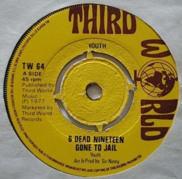 Big Youth - 6 Dead Nineteen Gone To Jail / Head Line