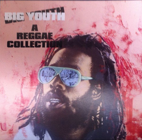 Big Youth - A Reggae Collection