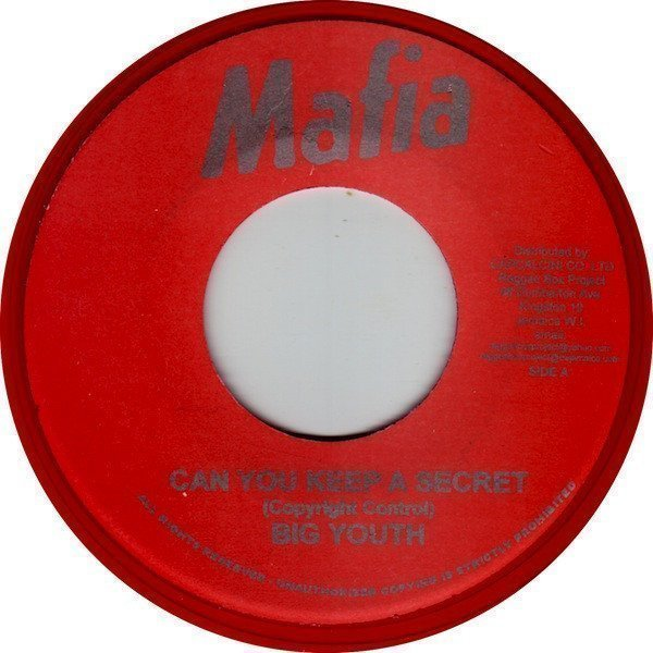 Big Youth - Can You Keep A Secret / Melody Maker Version 2