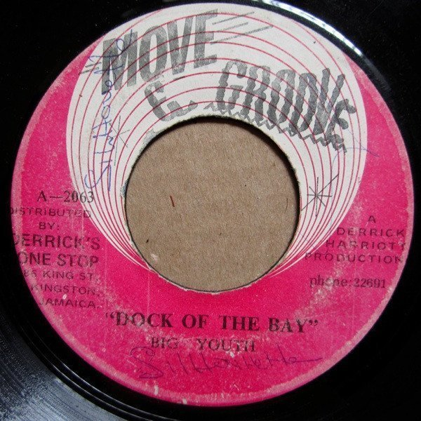 Big Youth - Dock Of The Bay / Bass & Drum Version