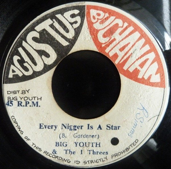 Big Youth - Every Nigger Is A Star