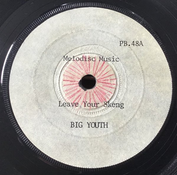 Big Youth - Leave Your Skeng
