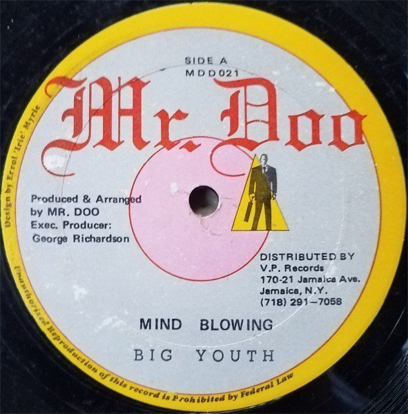 Big Youth - Mind Blowing / No To Drugs
