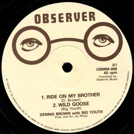 Big Youth - Ride On My Brother / Wild Goose
