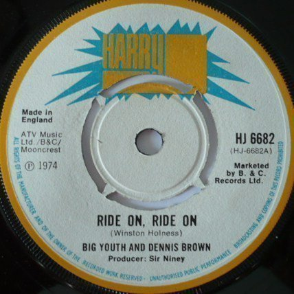 Big Youth - Ride On, Ride On