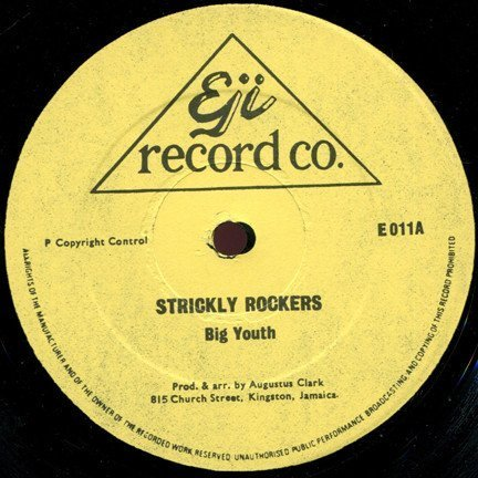 Big Youth - Strictly Rockers / No Entry