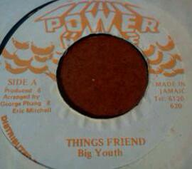 Big Youth - Things Friend