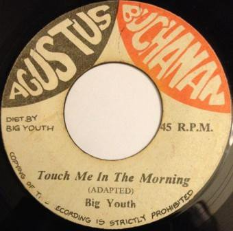 Big Youth - Touch Me In The Morning