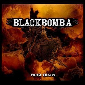 Black Bomb A - From Chaos