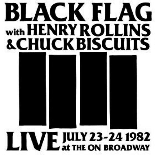 Black Flag - Live At The On Broadway (July 23-24-1982)