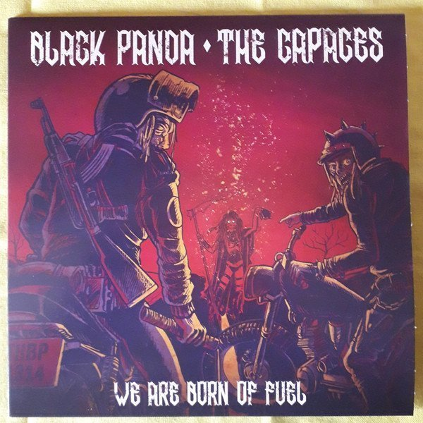 Black Panda - We Are Born Of Fuel