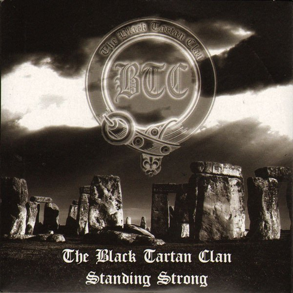 Black Tartan Clan - Standing Strong