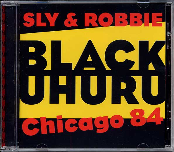 Black Uhuru - Live In Chicago 1984 With Sly & Robbie