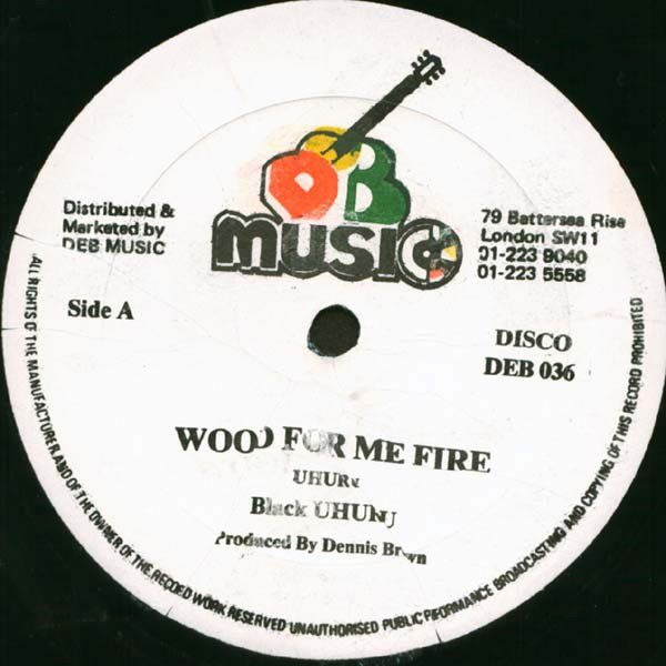 Black Uhuru - Wood For Me Fire / Words Of The Father