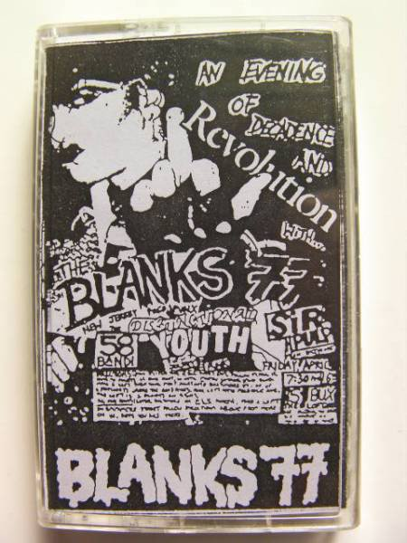 Blanks 77 - An Evening Of Decadence And Revolution