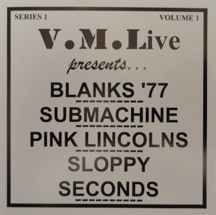 Blanks 77 - Blanks 77 / Submachine / Pink Lincolns / Sloppy Seconds