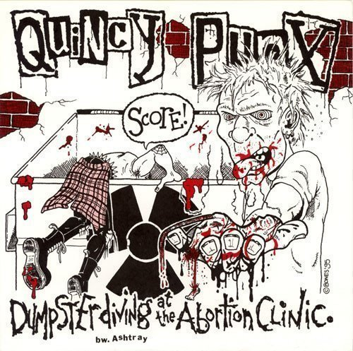 Blanks 77 - Dumpster Diving At The Abortion Clinic / Let