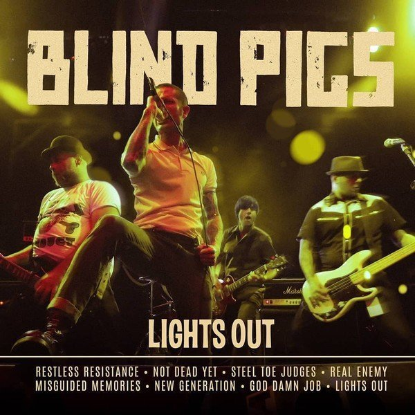 Blind Pigs - Lights Out
