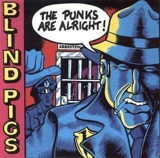 Blind Pigs - The Punks Are Alright