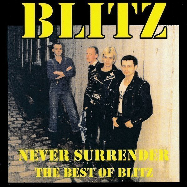 Blitz - Never Surrender (The Best Of Blitz)