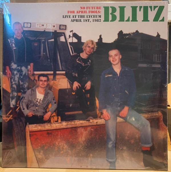 Blitz - No Future For April Fools: Live At The Lyceum April 1st, 1982