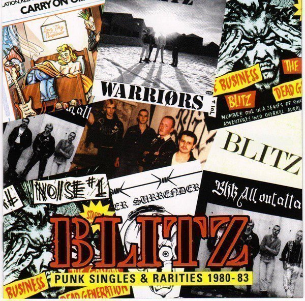 Blitz - Punk Singles And Rarities 1980-83