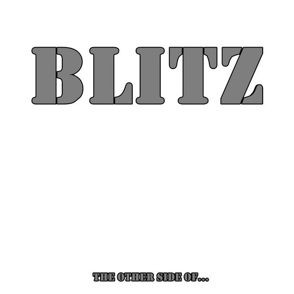 Blitz - The Other Side Of...