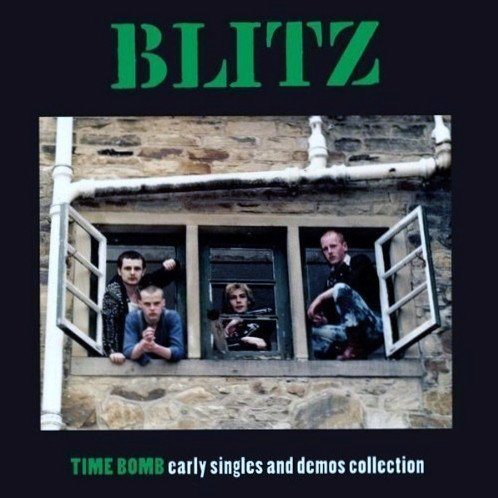 Blitz - Time Bomb Early Singles And Demos Collection