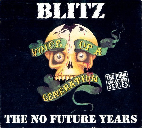 Blitz - Voice Of A Generation - The No Future Years