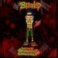 Blitzkid - Songs For The Aesthetically Challenged