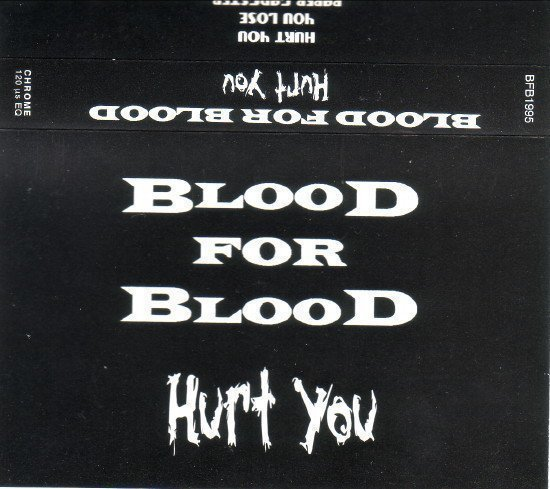 Blood For Blood - Hurt You