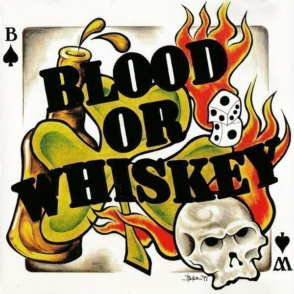 Blood Or Whiskey - Blood Or Whiskey