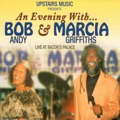 Bob And Marcia - An Evening With Bob & Marcia