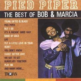 Bob And Marcia - Pied Piper - The Best Of Bob & Marcia