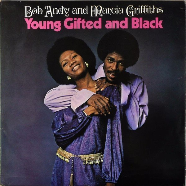 Bob And Marcia - Young Gifted And Black