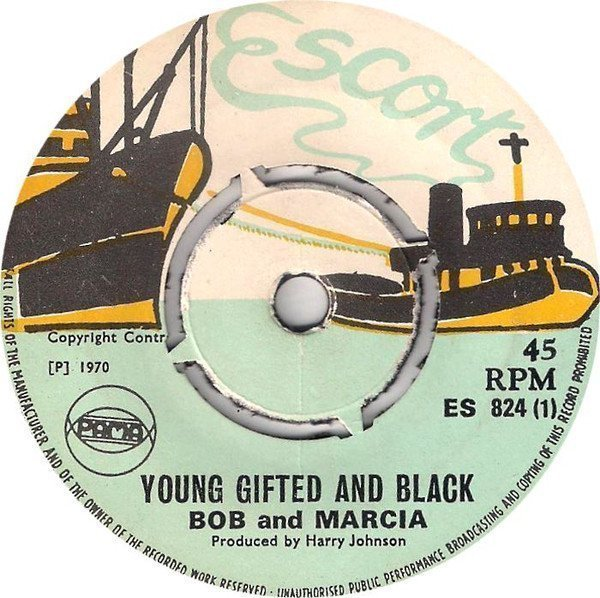 Bob And Marcia - Young Gifted And Black / My Cheri Amour