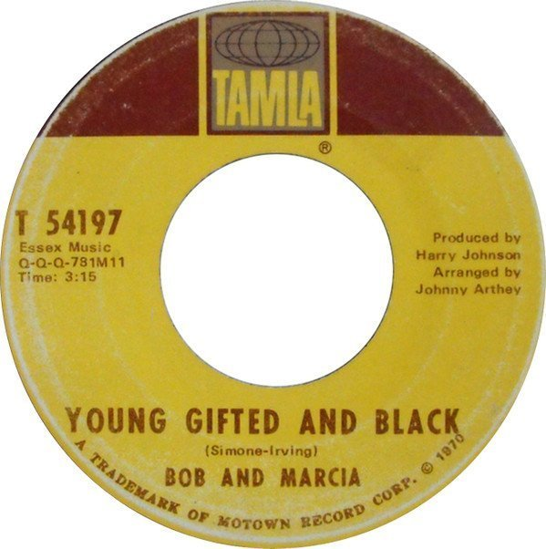 Bob And Marcia - Young, Gifted And Black / Peace Of Mine