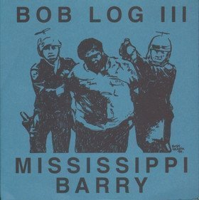 Bob Log 3 - I Want Your Shit On My Leg / I Keep To My Side