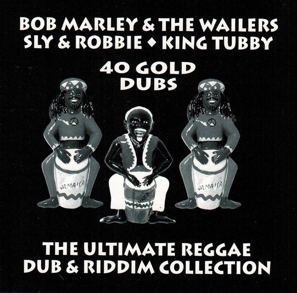 Bob Marley And The Wailers - 40 Gold Dubs
