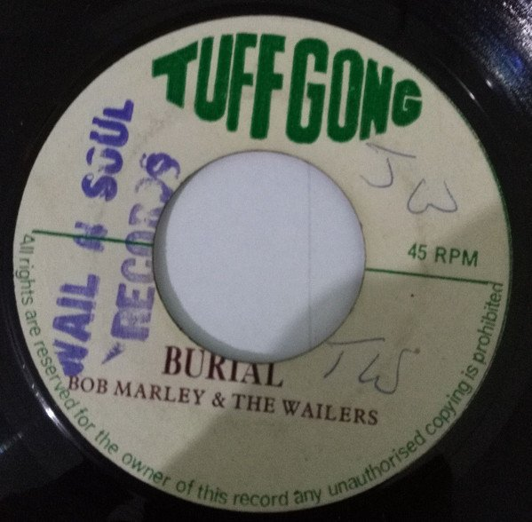Bob Marley And The Wailers - Burial / Pound A Get Blow