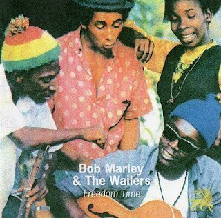 Bob Marley And The Wailers - Freedom Time