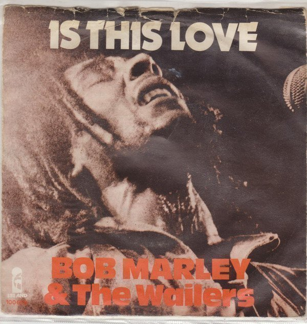 Bob Marley And The Wailers - Is This Love