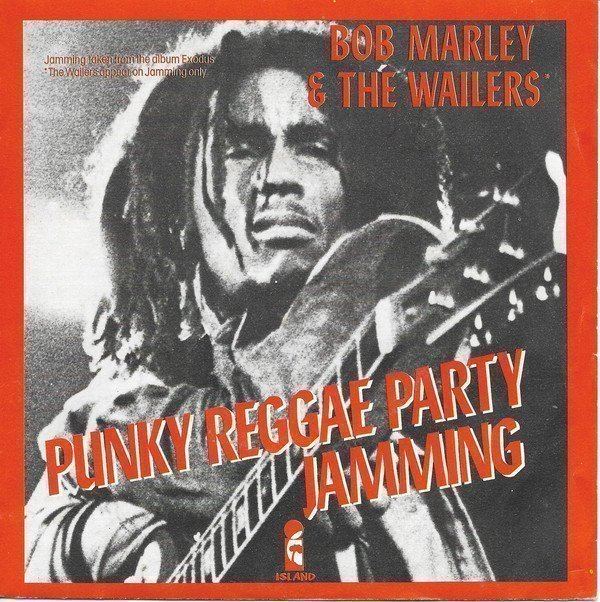 Bob Marley And The Wailers - Jamming / Punky Reggae Party