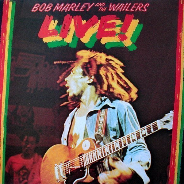 Bob Marley And The Wailers - Live! At The Lyceum