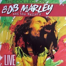 Bob Marley And The Wailers - Live - The Collection