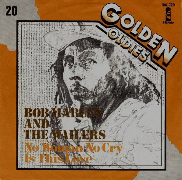 Bob Marley And The Wailers - No Woman No Cry / Is This Love